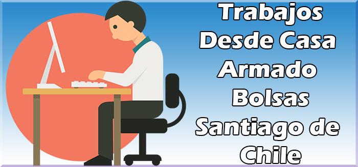 Trabajos Desde Casa Armado de Bolsas en Santiago de Chile